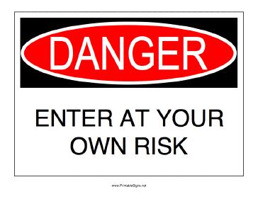 Danger_enter_at_your_own_risk